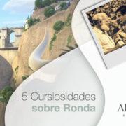 Personajes ilustres y Puente Nuevo en Ronda